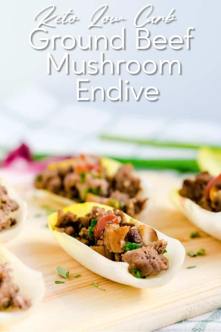 Ground Beef & Mushroom Endive