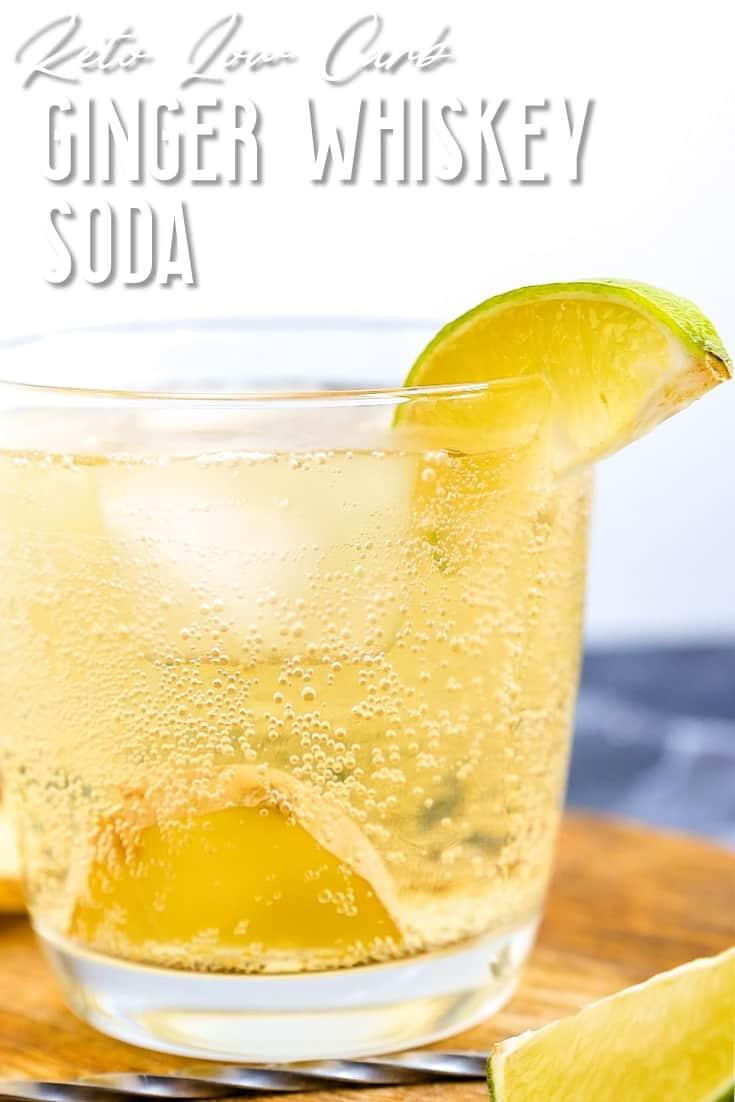 Keto Ginger Whiskey Soda LowCarbingAsian Pin 1