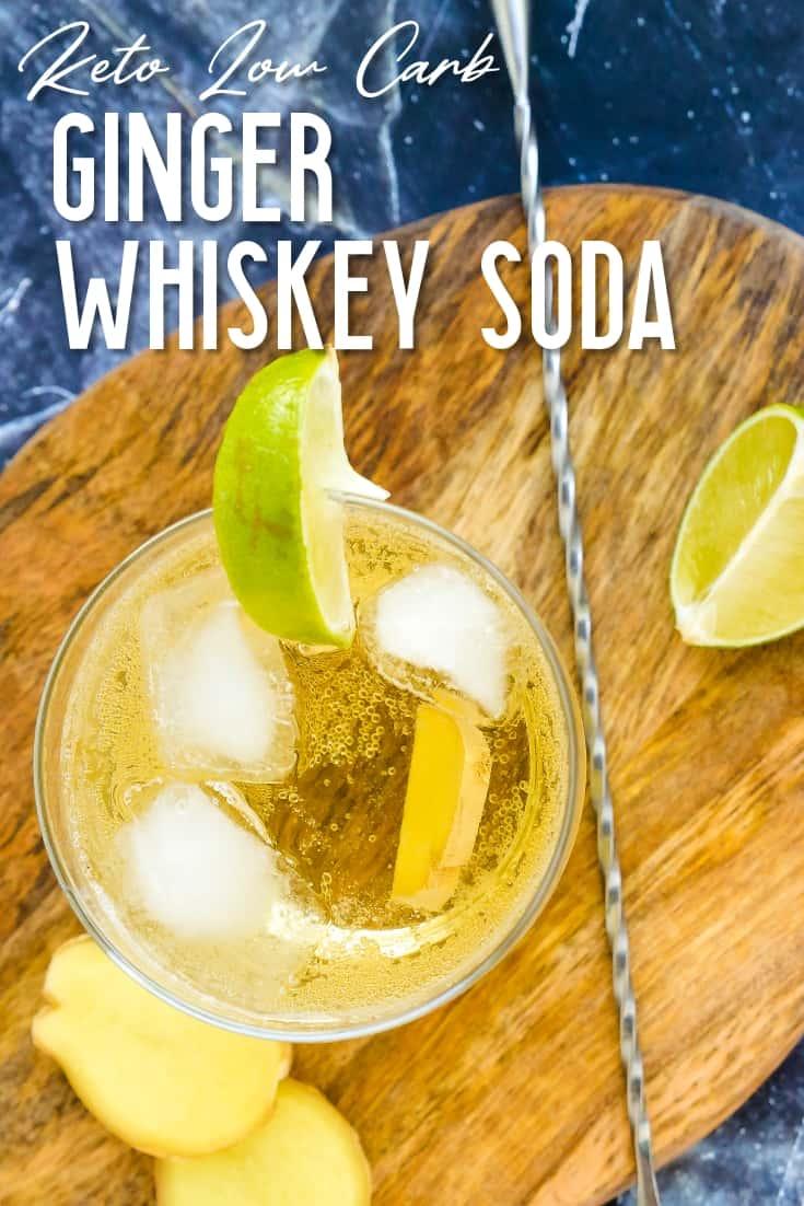 Keto Ginger Whiskey Soda LowCarbingAsian Pin 2