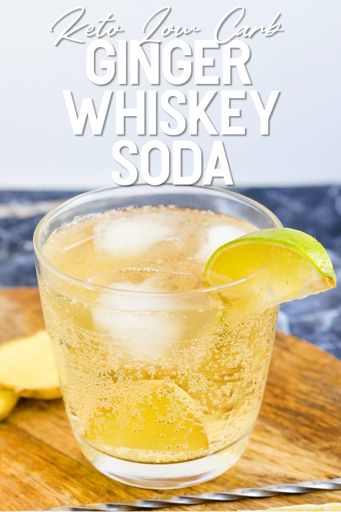 Keto Ginger Whiskey Soda with a lime