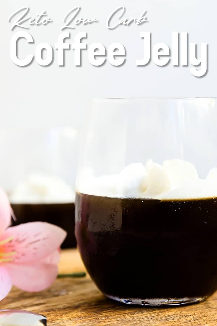 Keto Low Carb Coffee Jelly