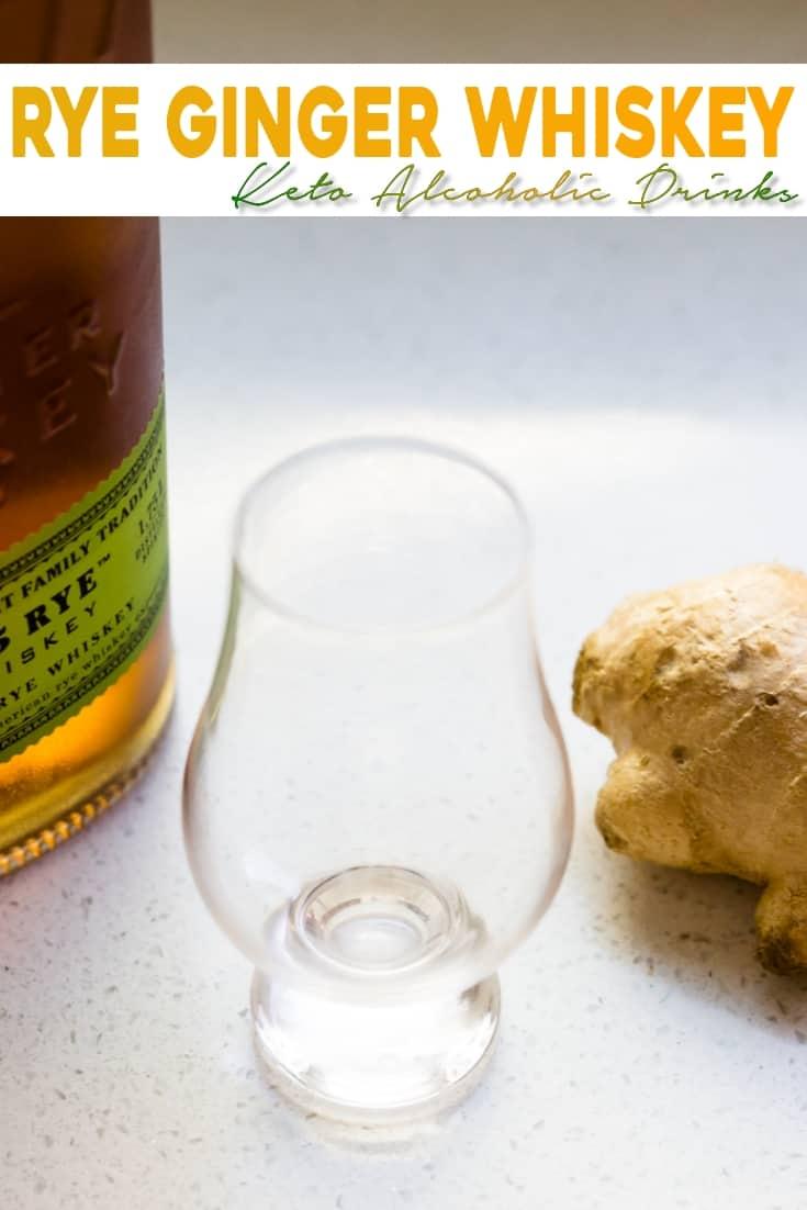 keto Rye Ginger Whiskey pin 1