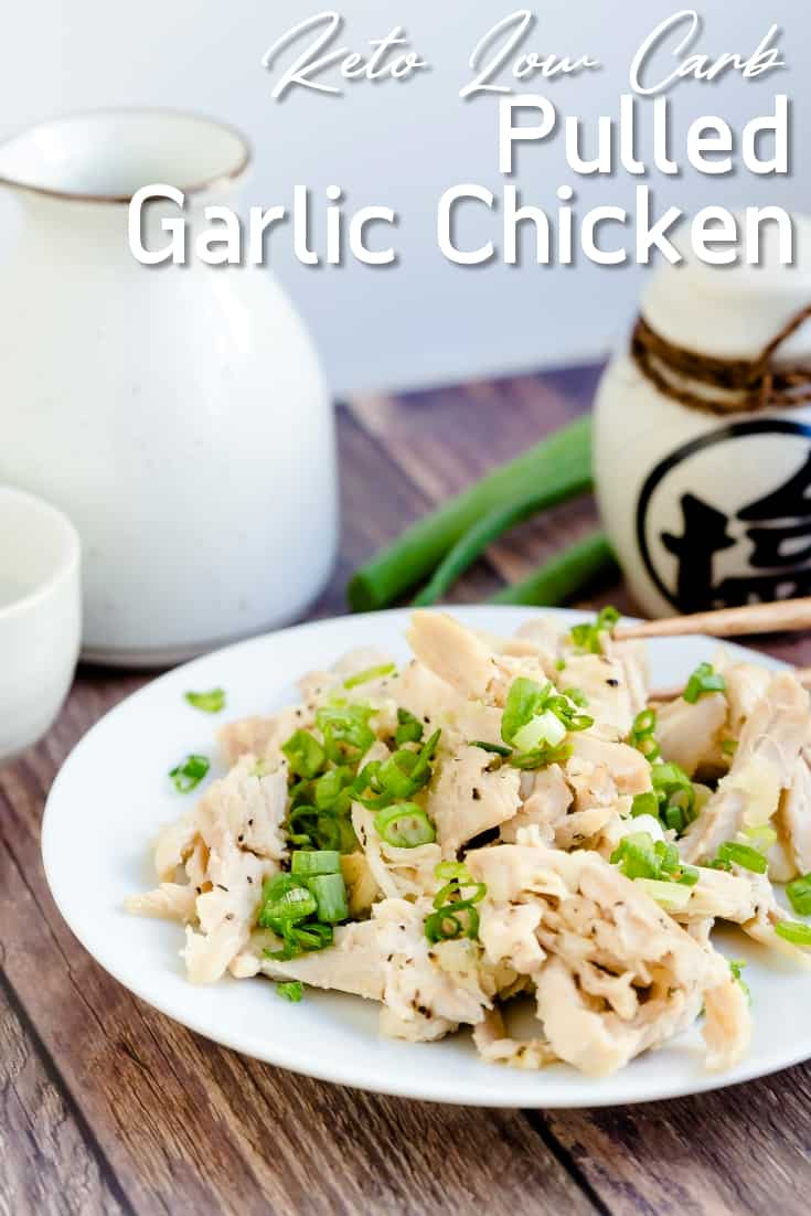 Pulled Garlic Chicken LowCarbingAsian Pin 1