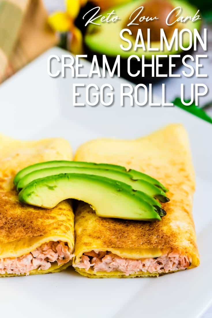 Salmon Cream Cheese Egg Roll Up