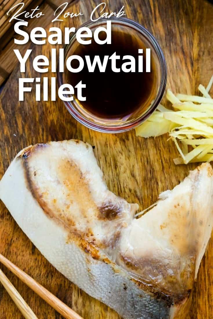 Seared Yellowtail Fillet LowCarbingAsian Pin 1