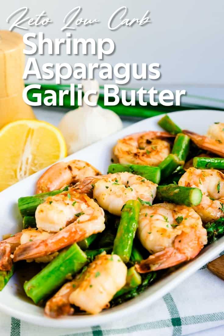 Shrimp Asparagus in Garlic Butter LowCarbingAsian Pin 2