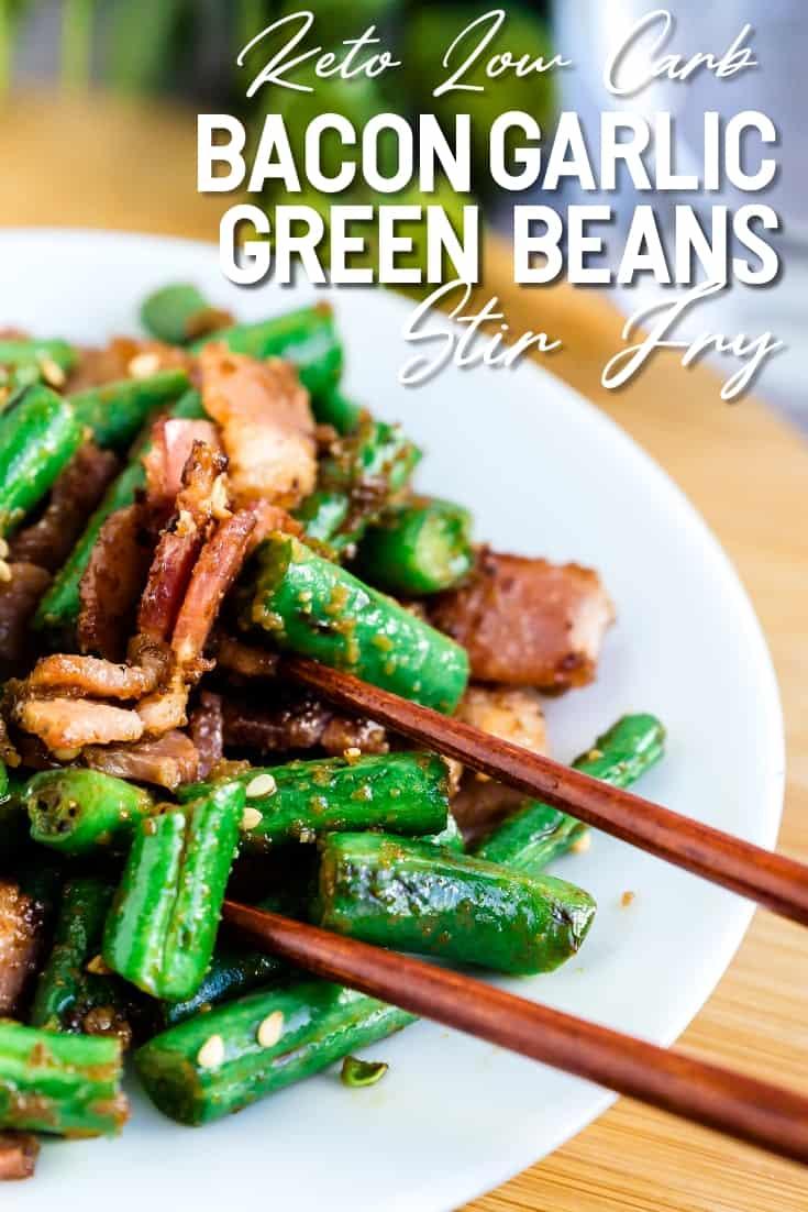 Bacon Garlic Green Beans Stir Fry LowCarbingAsian Pin 1