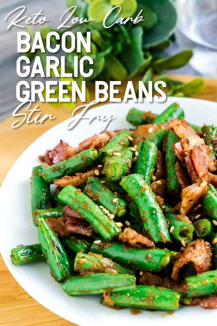 Bacon Garlic Green Beans Stir Fry LowCarbingAsian Pin 2