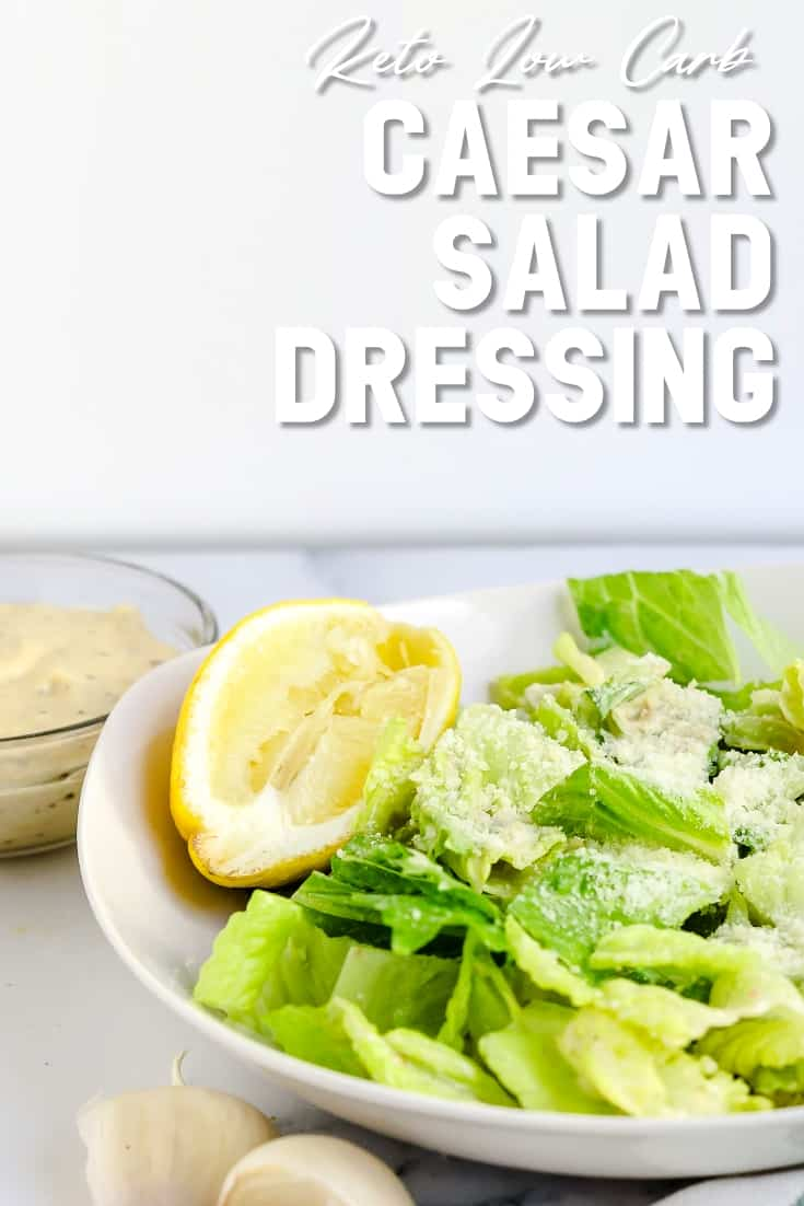 Caesar Salad Dressing LowCarbingAsian Pin 1