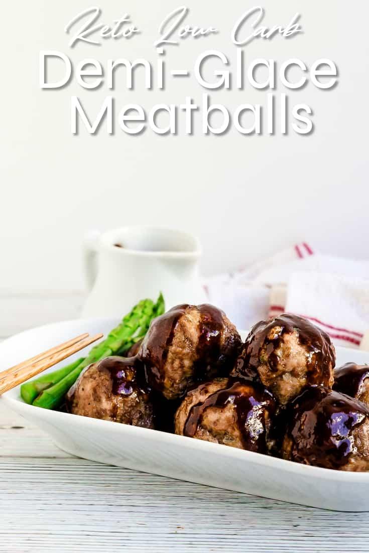 Demi-Glace Meatballs LowCarbingAsian Pin 1