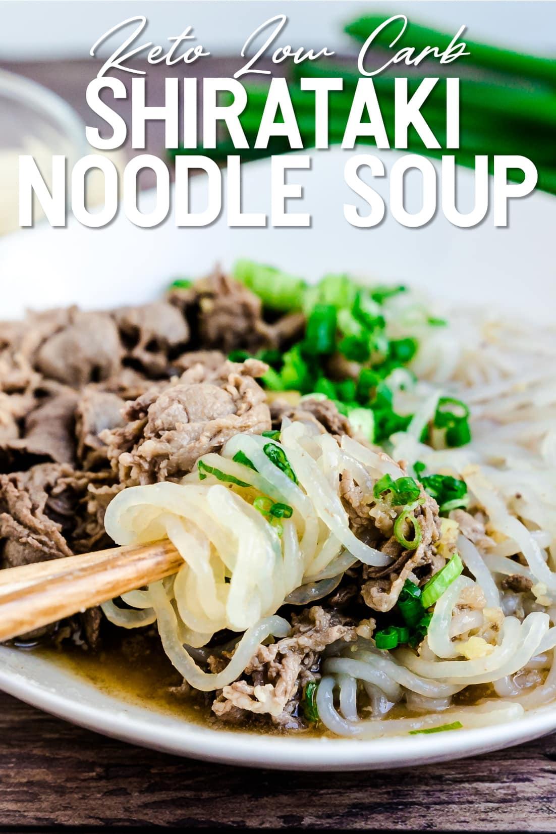 Japanese Beef Shirataki Noodle Soup with chopsticks