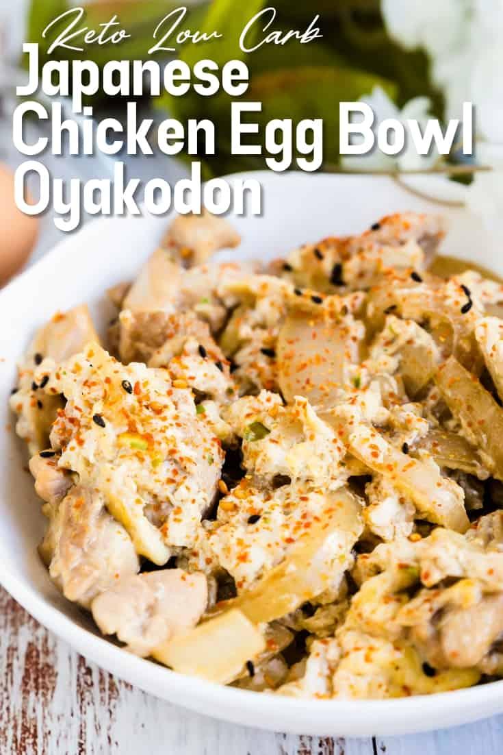 Japanese Chicken Egg Bowl - Oyakodon LowCarbingAsian Pin 1