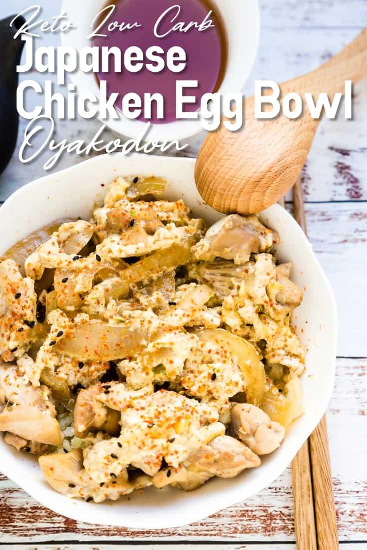Japanese Chicken Egg Bowl - Oyakodon LowCarbingAsian Pin 2