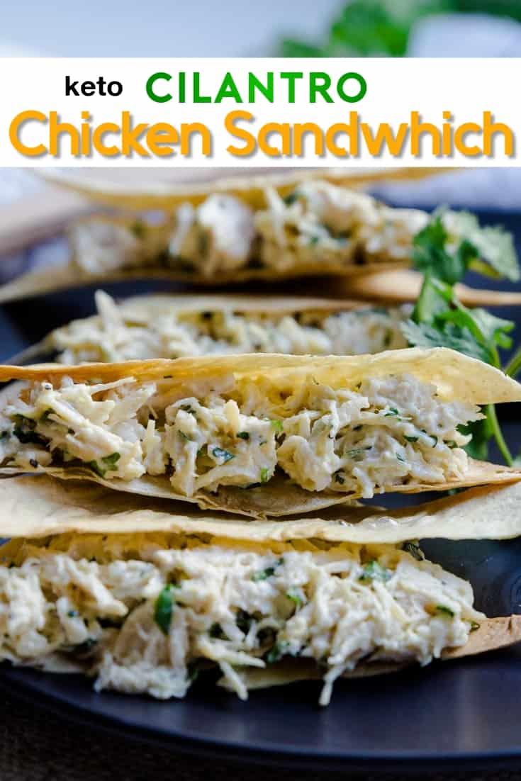 keto Chicken Cilantro Crispy Sandwich pin 1
