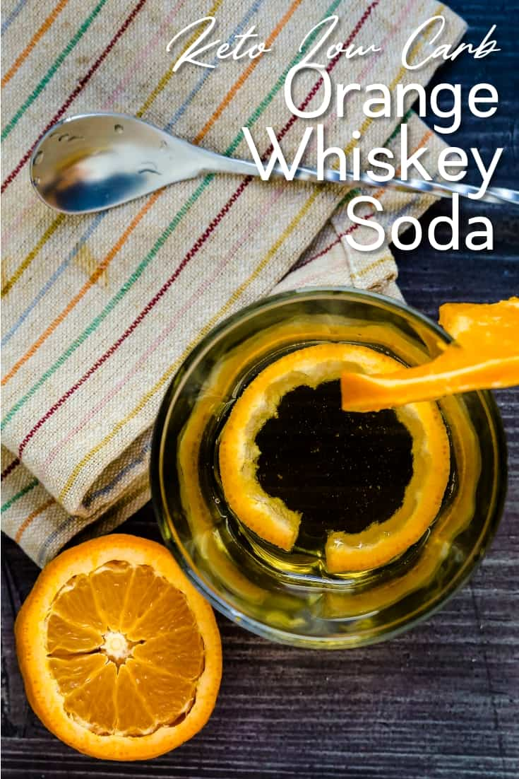 Orange Whiskey Soda LowCarbingAsian Pin 2