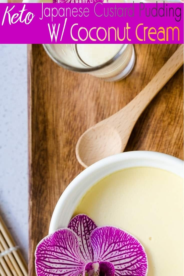 keto Japanese Custard Pudding with Coconut Cream Sauce pin 2