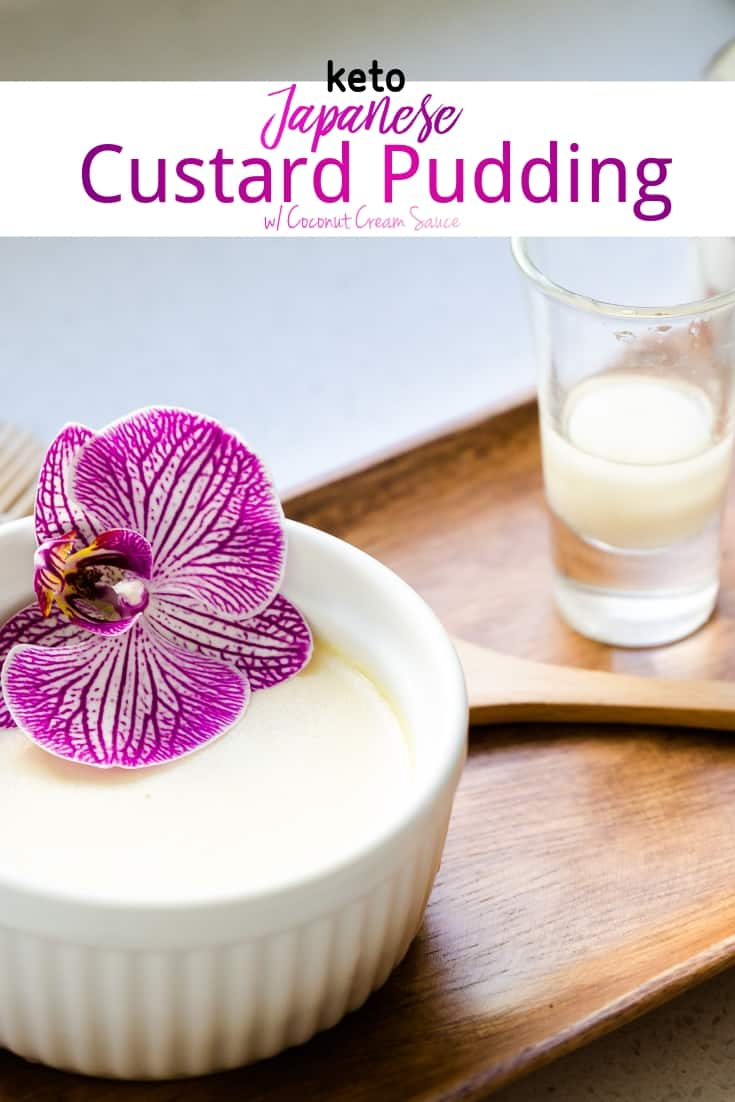 keto Japanese Custard Pudding with Coconut Cream Sauce pic 1