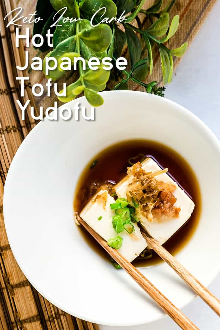 Hot Japanese Tofu - Yudofu