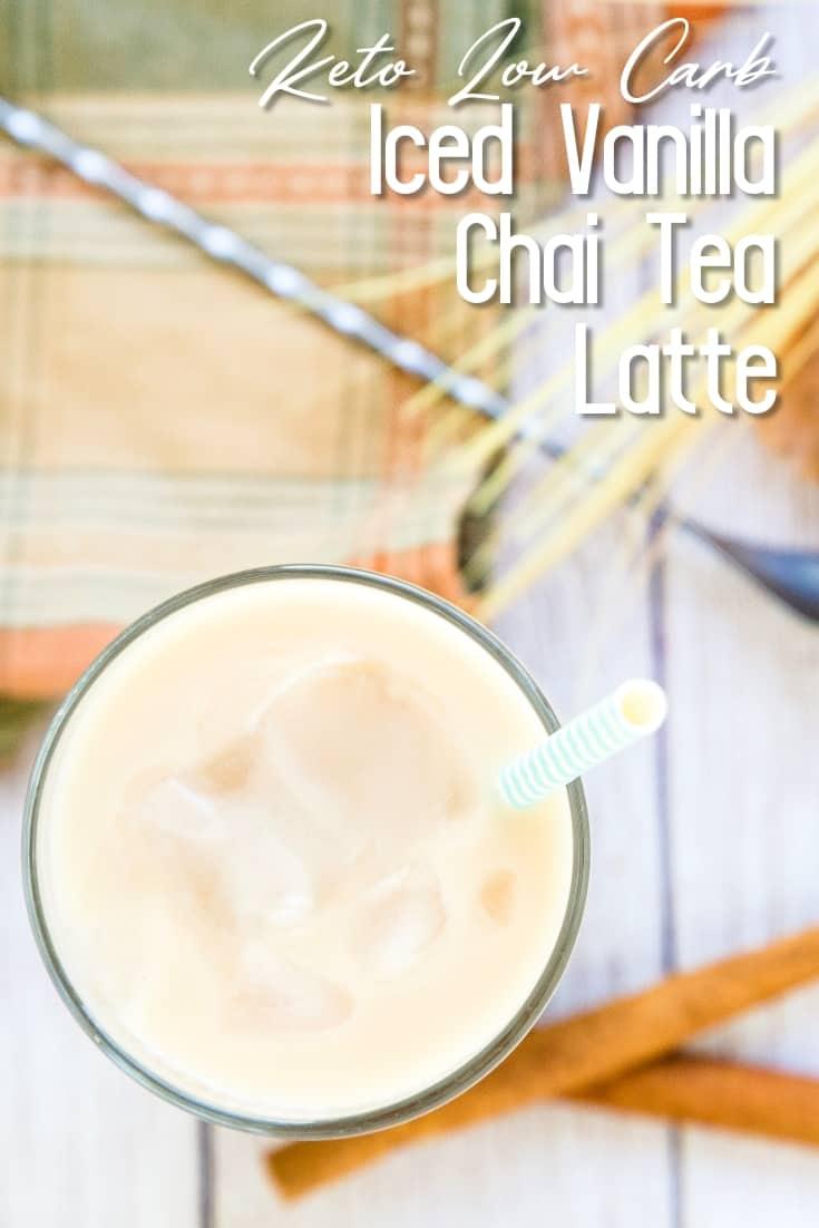 Iced Vanilla Chai Tea Latte LowCarbingAsian Pin 1