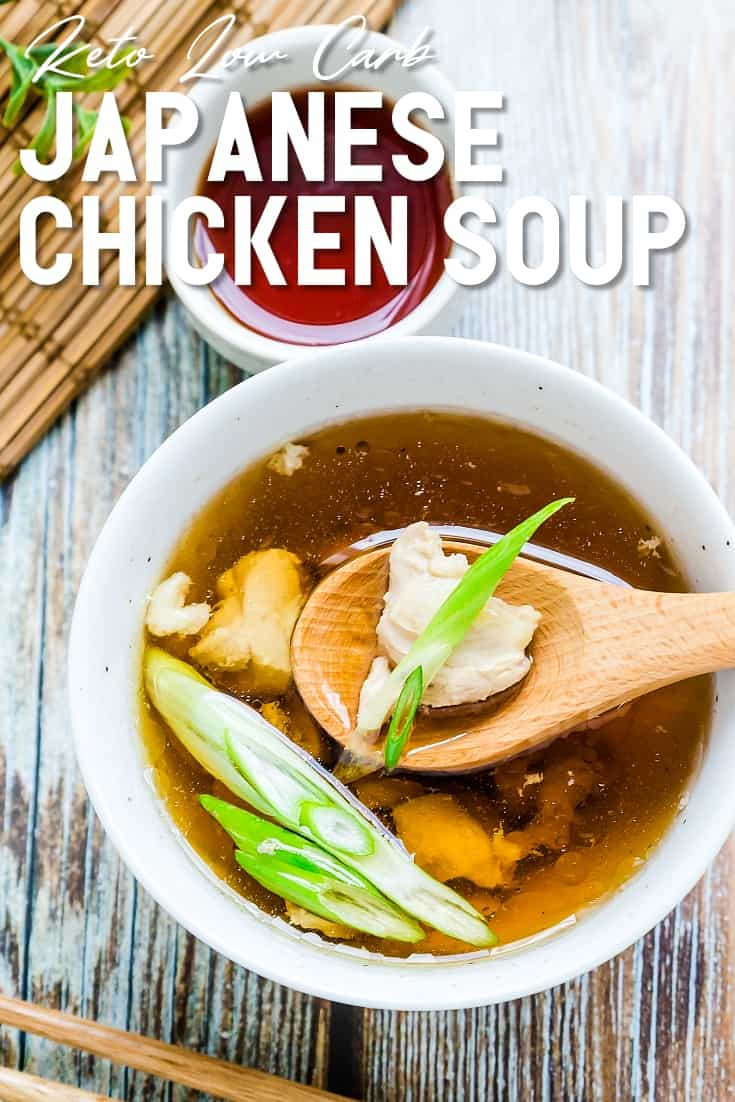 Japanese Chicken Soup LowCarbingAsian Pin 2