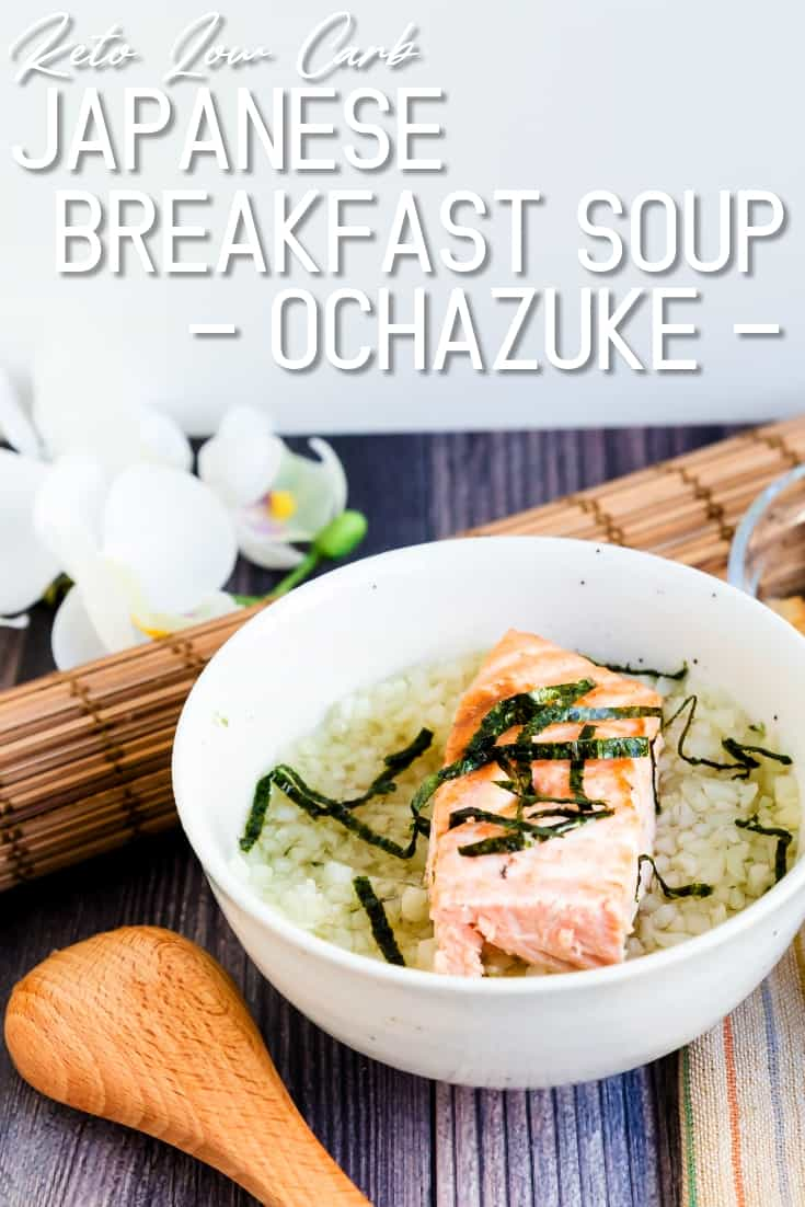 Keto Low Carb Japanese Salmon Breakfast Soup - Ochazuke