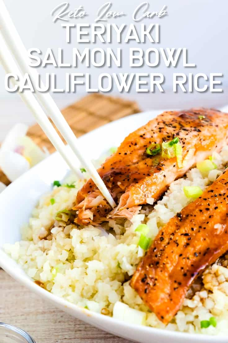 Keto Low Carb Teriyaki Salmon Bowl with Cauliflower Rice LowCarbingAsian Pin 1