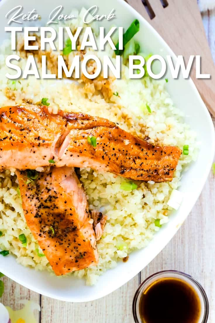 Keto Low Carb Teriyaki Salmon Bowl with Cauliflower Rice LowCarbingAsian Pin 2