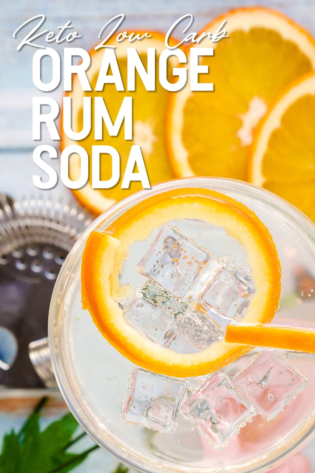 Orange Rum Soda top down