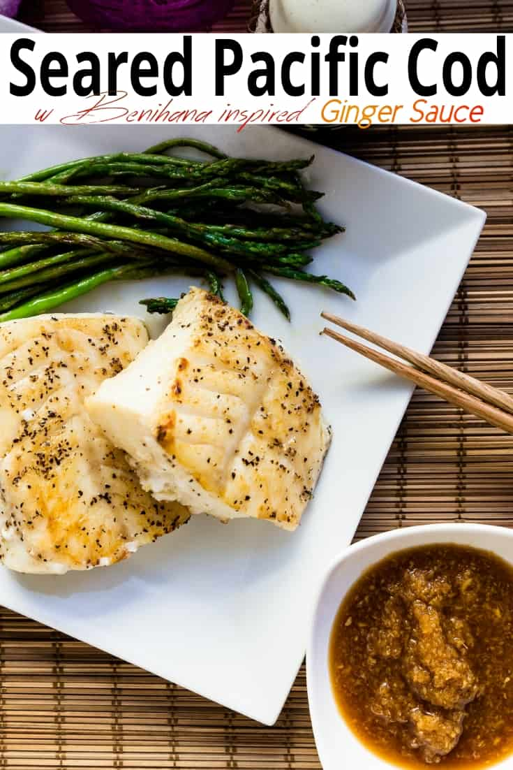 keto Seared Pacific Cod with Benihana Ginger Sauce pin 1