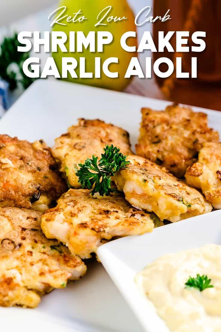 Shrimp Cakes with Garlic Aioli LowCarbingAsian Pin 2