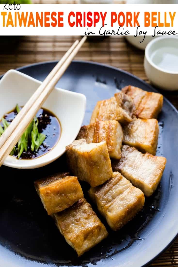 keto Taiwanese Crispy Pork Belly in Garlic Soy Sauce pin 1