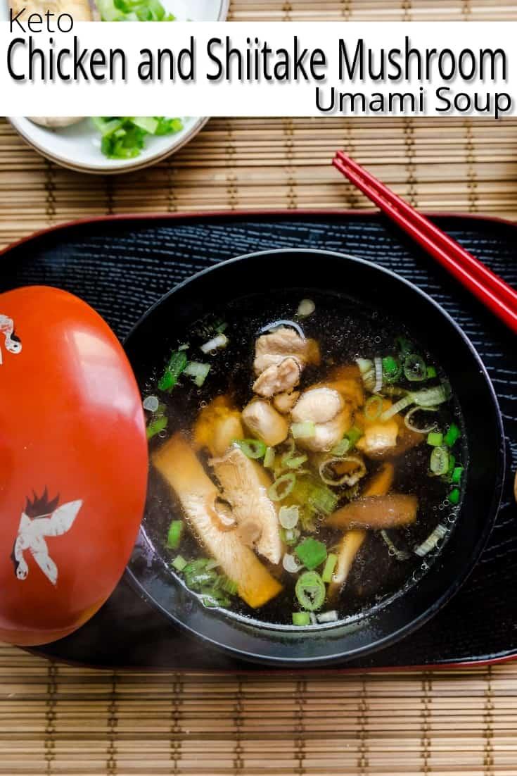 keto Chicken and Shiitake Mushroom Umami Soup pin 1
