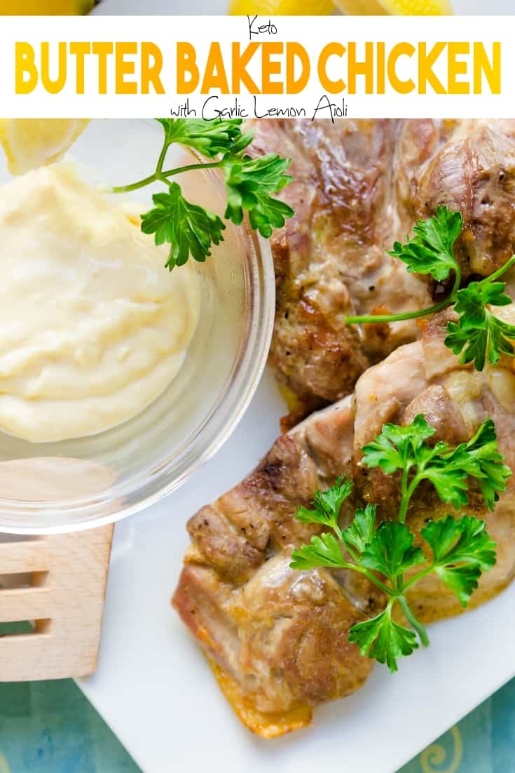 keto Butter Baked Chicken with Garlic Lemon Aioli pin 2