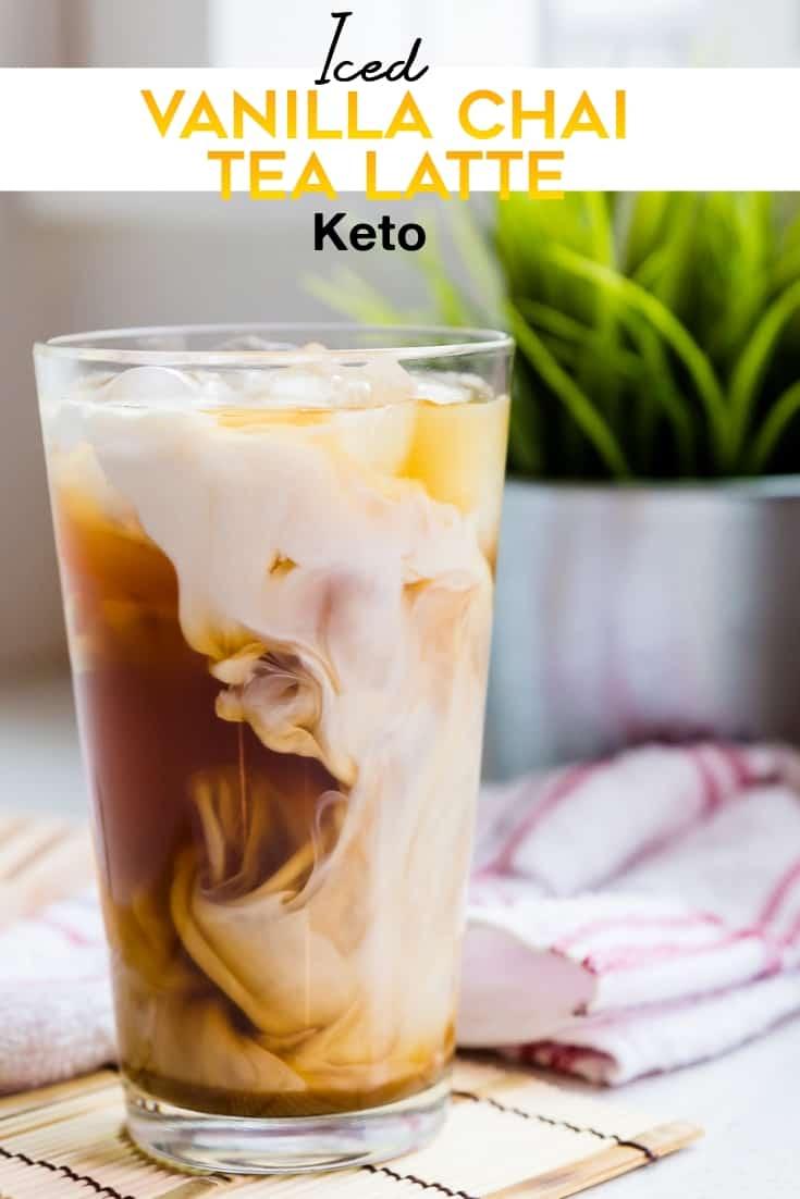 keto Iced Vanilla Chai Tea Latte pin 1