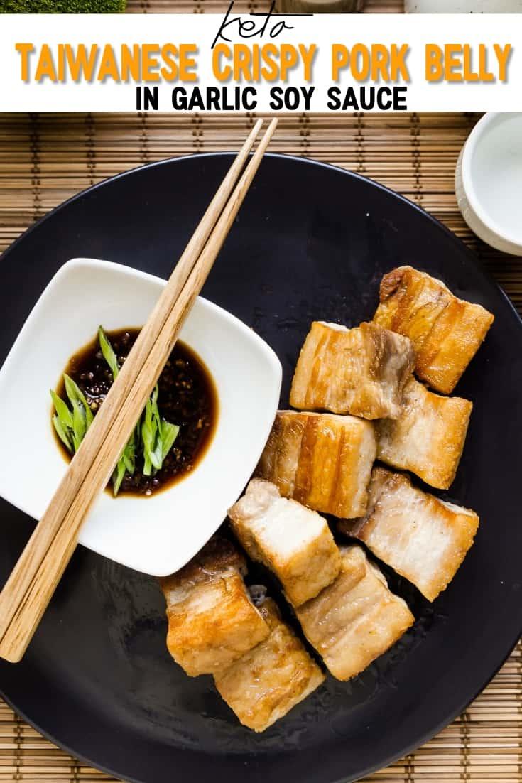 keto Taiwanese Crispy Pork Belly in Garlic Soy Sauce pin 2