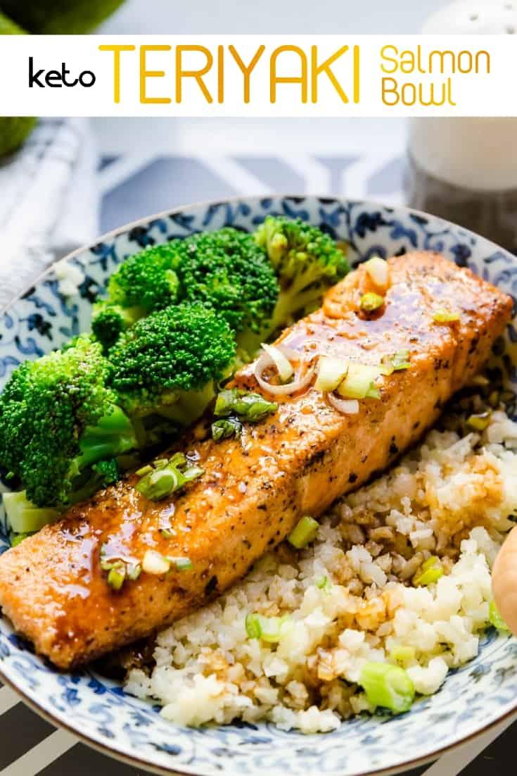 keto Teriyaki Salmon Bowl with Cauliflower Rice pin 1