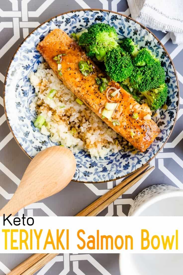 keto Teriyaki Salmon Bowl with Cauliflower Rice pin 2