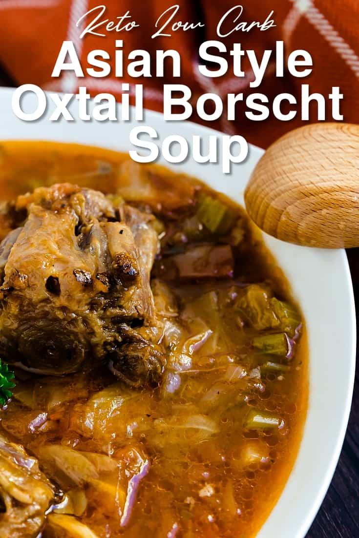 Asian Style Oxtail Borscht Soup