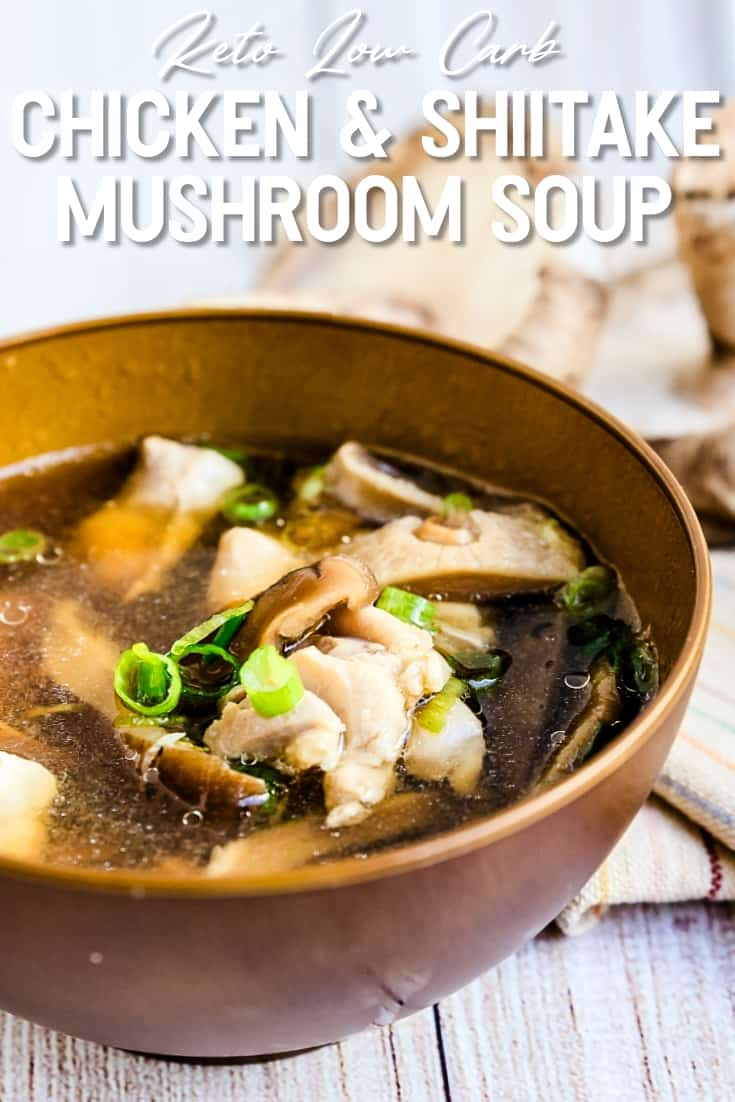 Chicken and Shiitake Mushroom Soup LowCarbingAsian Pin 1
