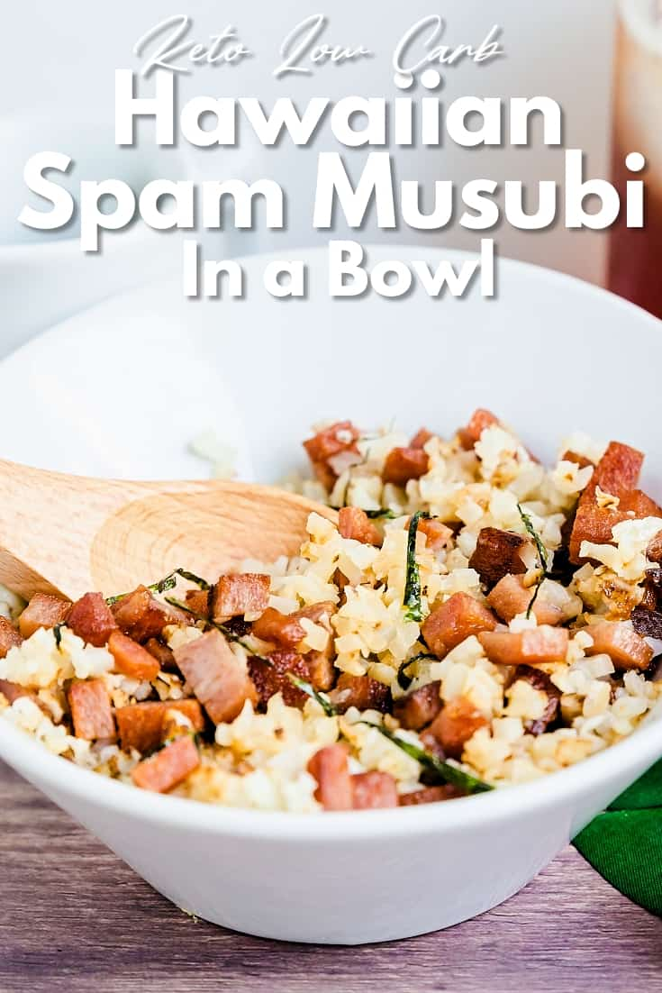 Hawaiian Garlic Spam Musubi in a Bowl LowCarbingAsian Pin 1