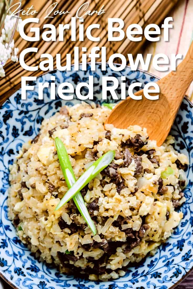 Japanese Garlic Beef Cauliflower Fried Rice - Chahan LowCarbingAsian Pin 2