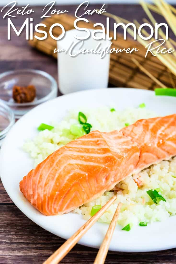 Miso Salmon Marinade wCauliflower Rice LowCarbingAsian Pin 1