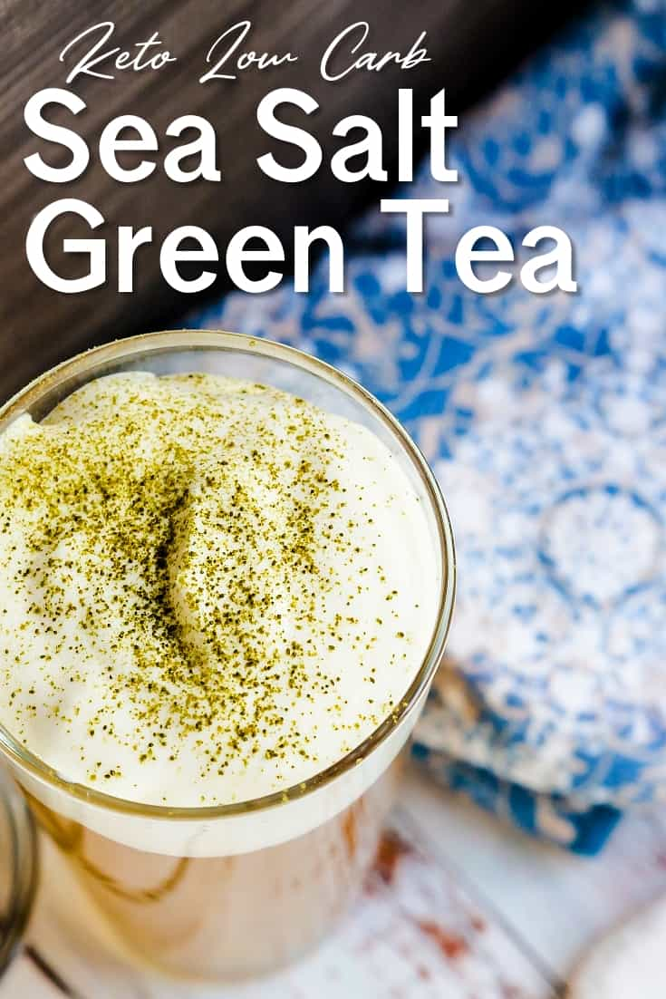 Keto Low Carb Sea Salt Iced Green Tea