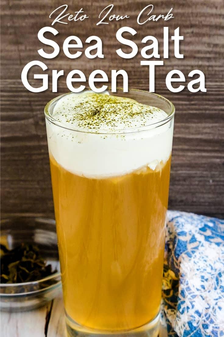 Sea Salt Iced Green Tea LowCarbingAsian Pin 2