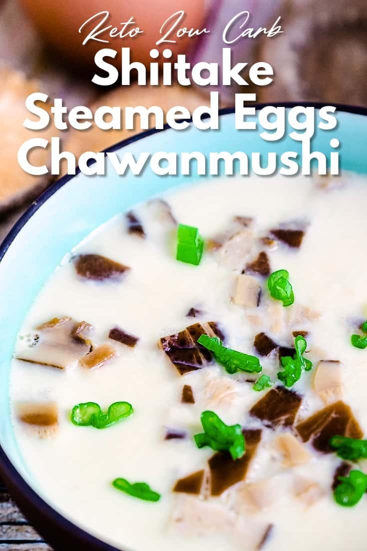 Shiitake Steamed Eggs - Chawanmushi