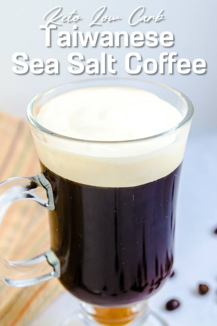 Keto Low Carb Taiwanese Sea Salt Coffee