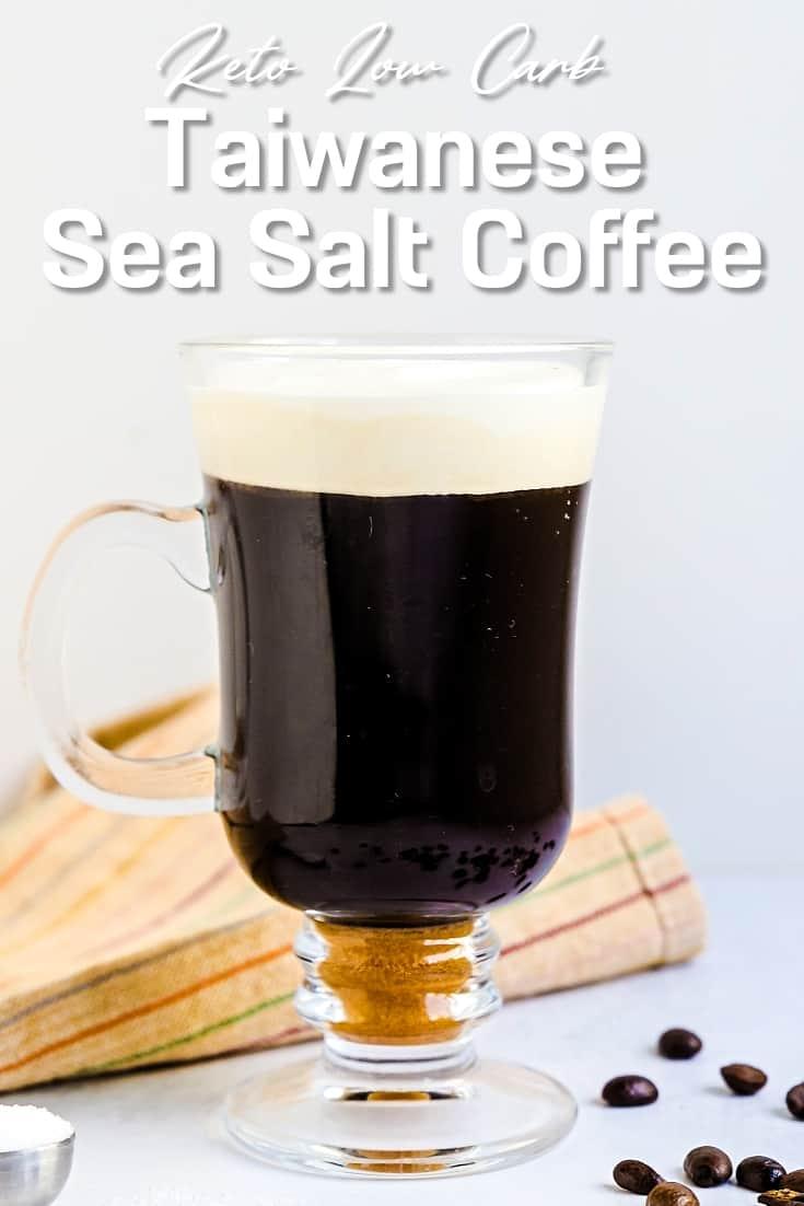Taiwanese Sea Salt Coffee LowCarbingAsian Pin 2