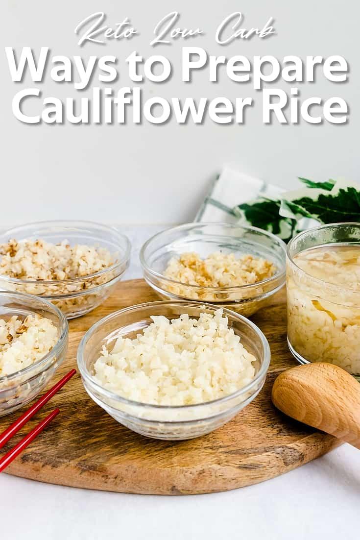 Ways to Prepare Cauliflower Rice LowCarbingAsian Pin 1