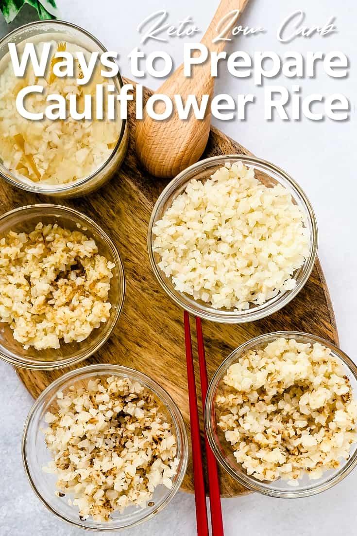 Ways to Prepare Cauliflower Rice LowCarbingAsian Pin 2