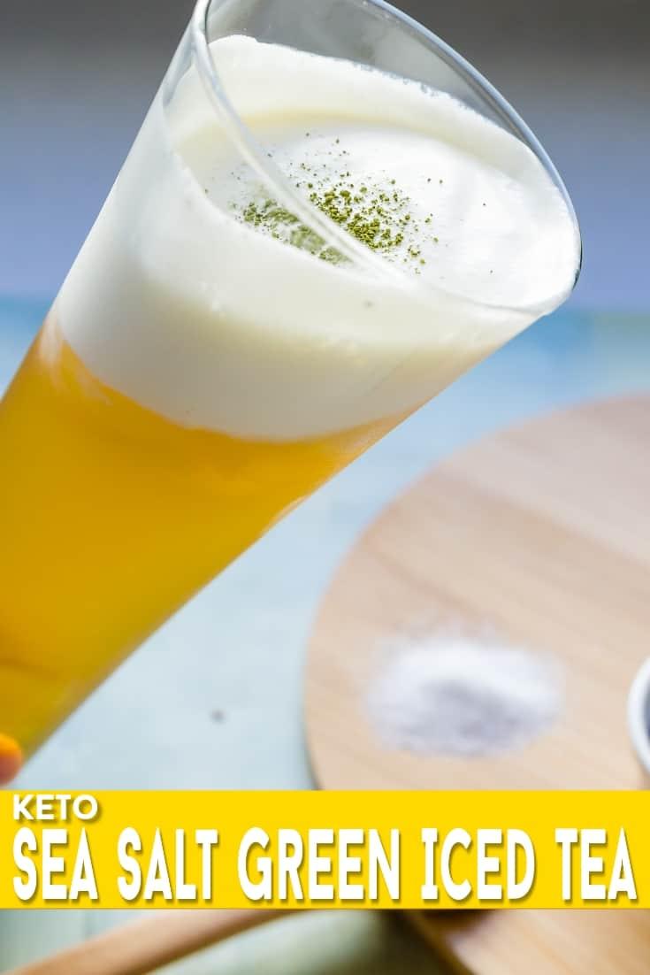 keto Sea Salt Iced Green Tea pin 1